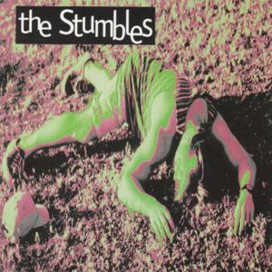 The Stumbles 1st CD