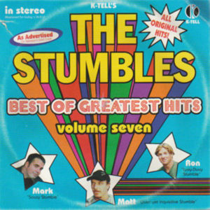 The Stumbles Best of Greatest Hits Volume Seven